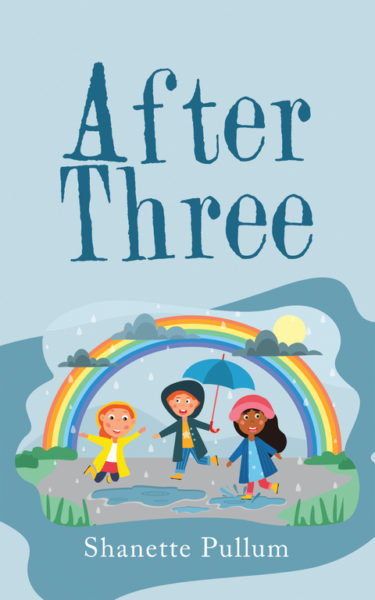 After Three by Shanette Pullum